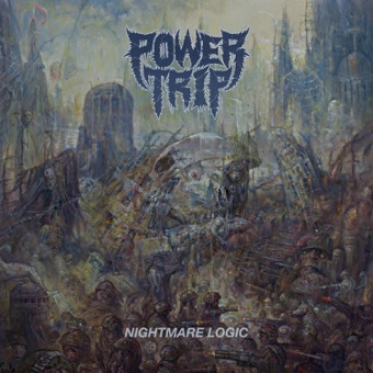 Nightmare Logic – Power Trip