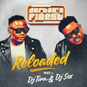 DJ Tira & Dj Sox - Durbans Finest - Reloaded artwork