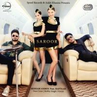 Saroor (feat. Raftaar & Desi Crew) - Single - Resham Singh Anmol