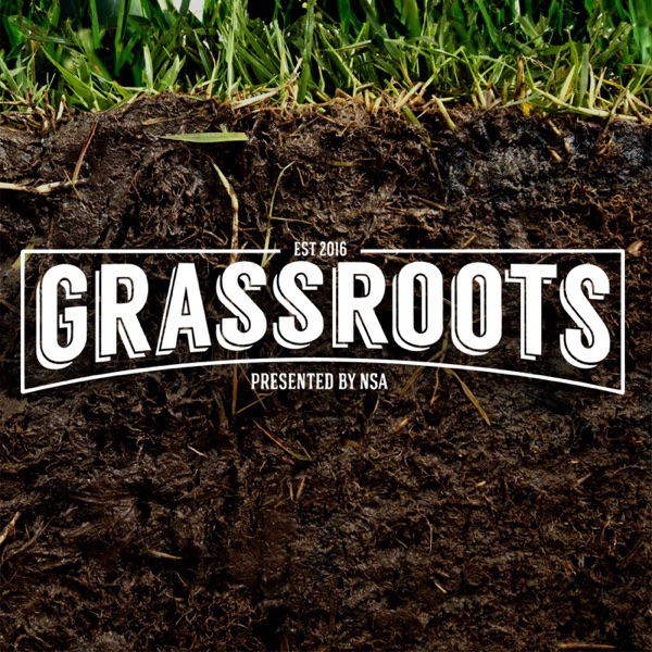 The Grassroots Podcast