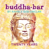 Buddha-Bar Twenty Years (feat. Ravin & Bob Sinclar)