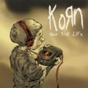 Got the Life (Remixes) - EP, Korn