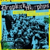 11 Short Stories of Pain & Glory, Dropkick Murphys