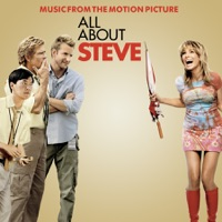 All About Steve - Official Soundtrack