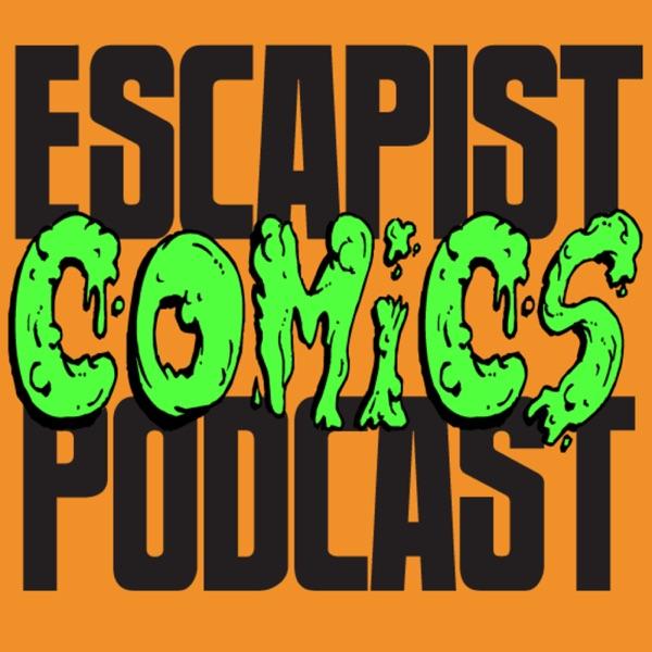 The Escapist Comics Podcast