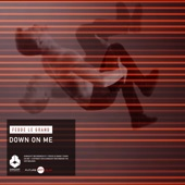 Down on Me - Single