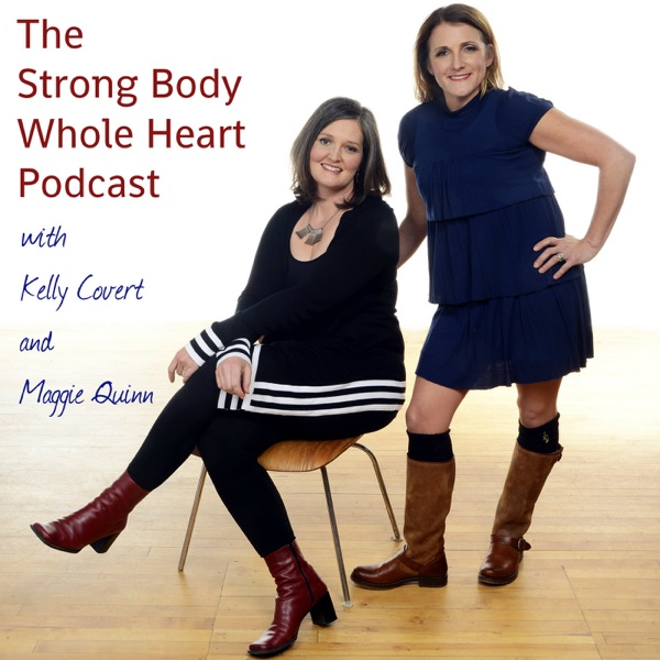 The Strong Body Whole Heart Podcast