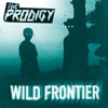 Wild Frontier (Remixes) - EP, The Prodigy
