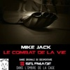 Le combat de la vie (Original Documentary Soundtrack) [Selfmade] - Single