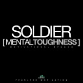 Soldier (Mental Toughness) [Motivational Speech] [feat. Peter a Azaare]