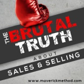 The Brutal Truth About Sales & Selling - B2B Social LinkedIn SaaS Cold Calling Email Advanced Enterprise