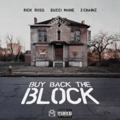 Buy Back the Block (feat. 2 Chainz & Gucci Mane) - Rick Ross