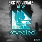 SICK INDIVIDUALS - Alive (Extended Mix)