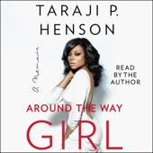 Taraji P. Henson - Around the Way Girl: A Memoir (Unabridged)  artwork