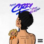 CRZY (feat. A Boogie Wit Da Hoodie) [Remix] - Single