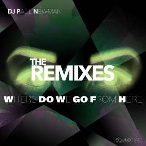 3. DJ Paul Newman - Where Do We Go From Here (Richard Earnshaw Vocal Mix)
