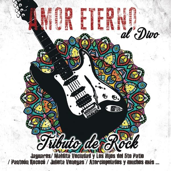 Varios Artistas Amor Eterno al Divo / Tributo de Rock Album Cover