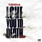 The-Dream - Love You to Death - EP  artwork