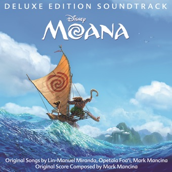 Various Artists – Moana (Original Motion Picture Soundtrack) [Deluxe Edition] [iTunes Plus AAC M4A]