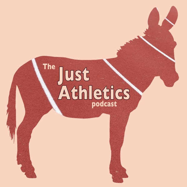 The Just Athletics Podcast