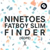Ninetoes Vs Fatboy Slim - Finder