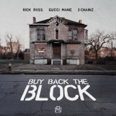 Buy Back the Block (feat. 2 Chainz & Gucci Mane)