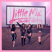 Glory Days - Little Mix Cover Art