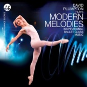 Modern Melodies Inspirational Ballet Class Music - David Plumpton