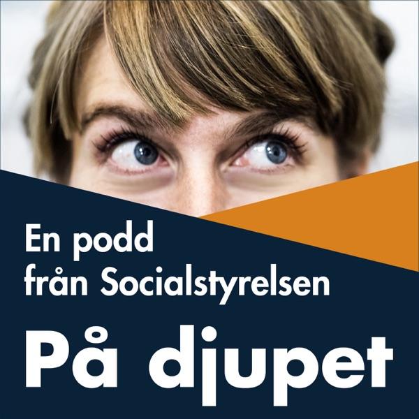 På djupet – en podd från Socialstyrelsen
