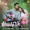 Maahi Ve - Single