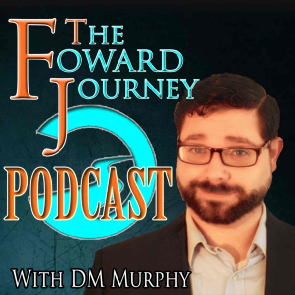The Forward Journey Podcast