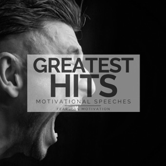 Greatest Hits Motivational Speeches – Fearless Motivation [iTunes Plus AAC M4A] [Mp3 320kbps] Download Free