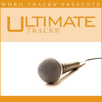 Trust In You (As Made Popular By Lauren Daigle) [Performance Track] – EP – Ultimate Tracks
