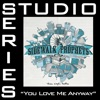 You Love Me Anyway (Studio Performance Tracks) - EP