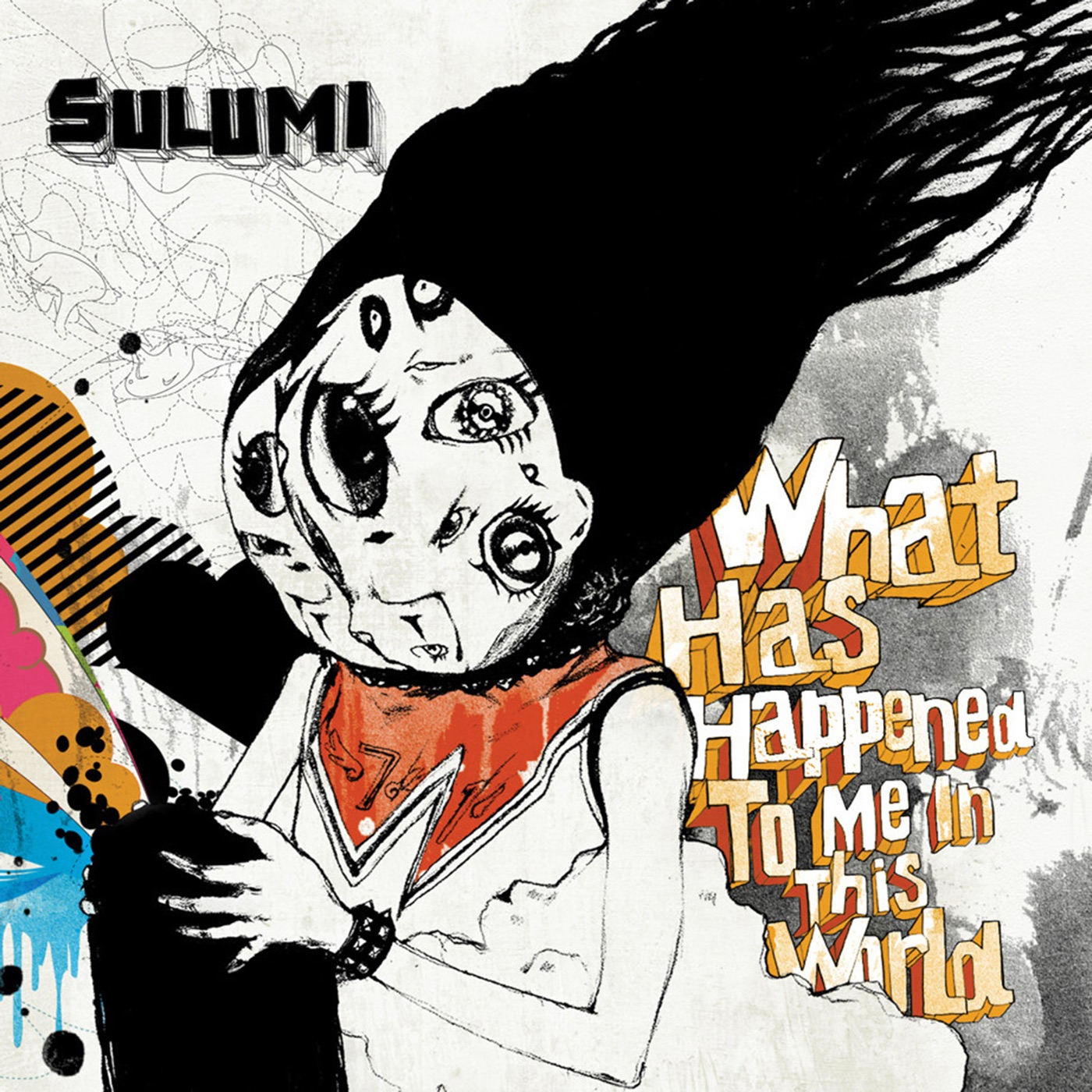 Sulumi - What Has Happened to Me in This World