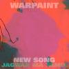 Warpaint - New Song (Jono Jagwar Ma Remix) artwork