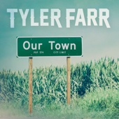 Our Town - Tyler Farr Cover Art