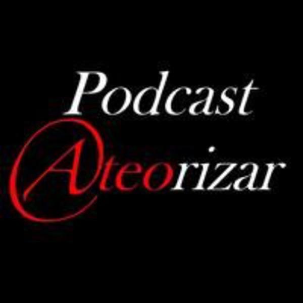 Podcast Ateorizar