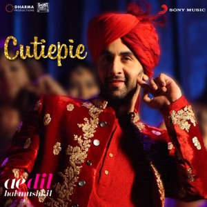 Chord Guitar and Lyrics AE DIL HAI MUSHKIL – Cutiepie Chords and Lyrics