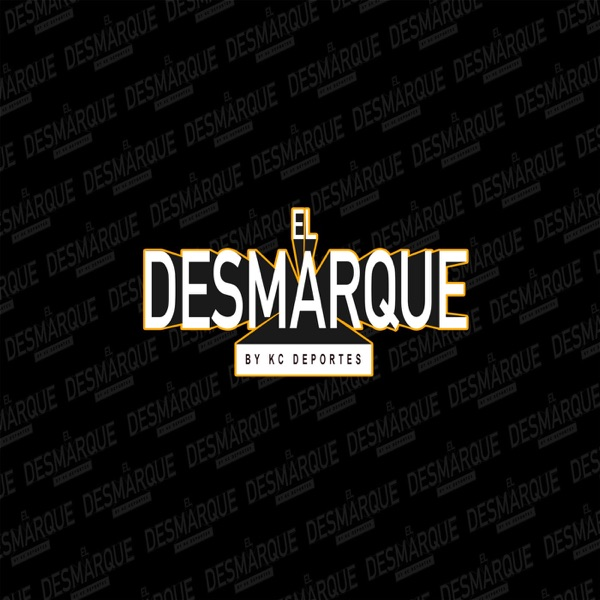 El Desmarque Podcast