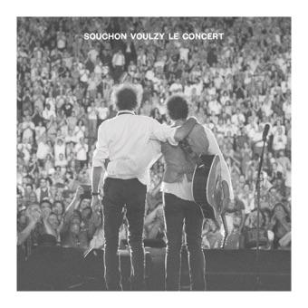 Souchon Voulzy – Le concert – Alain Souchon & Laurent Voulzy