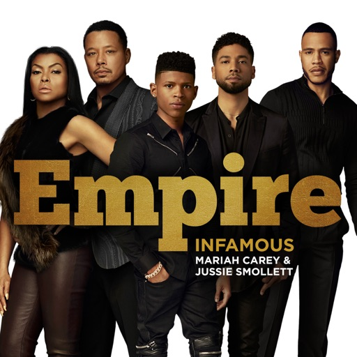 Empire Cast - Infamous (with Mariah Carey & Jussie Smollett)