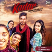 Mankirt Aulakh & Desi Routz - Kadar artwork