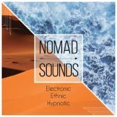 Nomad Sounds (Electronic - Ethnic - Hypnotic)