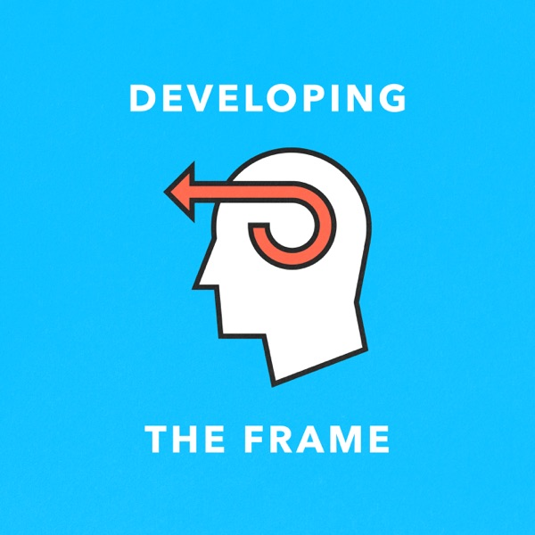 Developing The Frame
