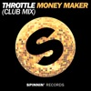 Money Maker (Club Mix)