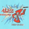 Alice Deejay - Better off Alone