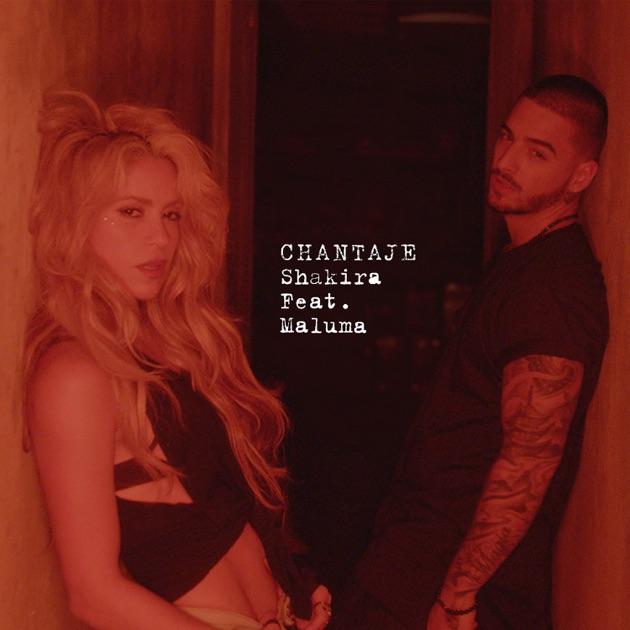 Chantaje (feat. Maluma) - Single by Shakira