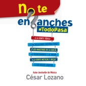 No te enganches [Don't Get Hung Up]: #Todopasa [Everything Passes] (Unabridged)