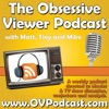 The Obsessive Viewer | Weekly Movie/TV Review & Discussion Podcast